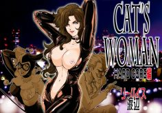 CATS WOMAN HARD CORE Hen | Cat's Woman Hard Core Edition (Batman, Cat's Eye) [English]