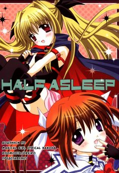 (C73) [Room0016 (oreiro)] HALF ASLEEP (Mahou Shoujo Lyrical Nanoha) [Russian] [Yuri collection]
