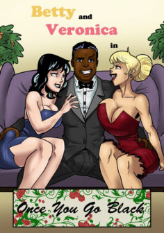 Betty and Veronica – Once You Go Black You Never Go Back (French