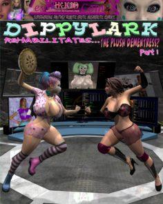 Dippylark rehabilitates – Plush dementress 1-4